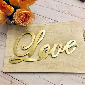 New wood w metal lettering Love sign